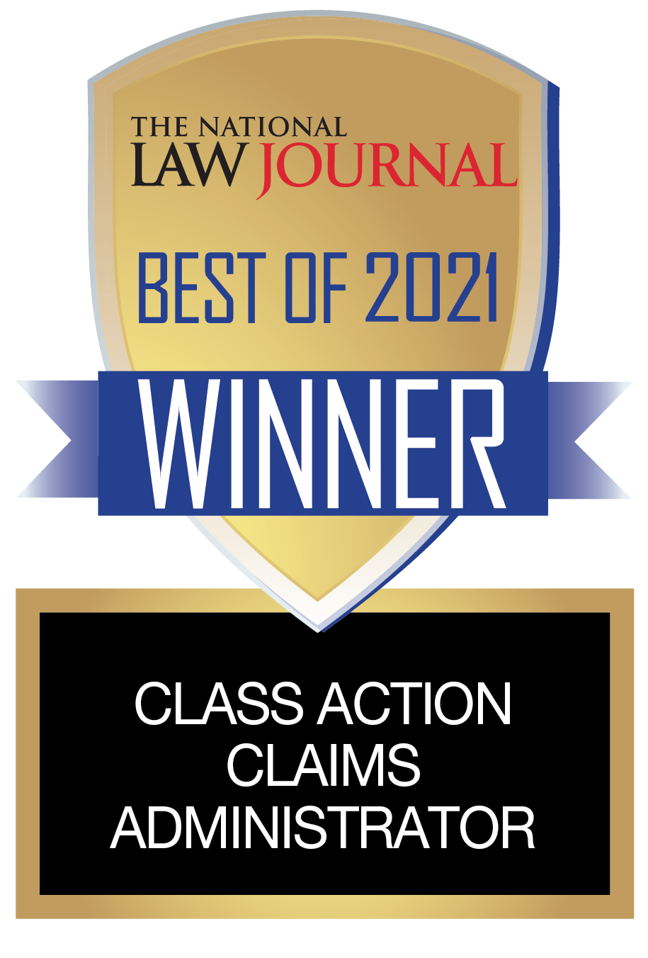 Winner of the National Law Journal 'Best of 2021' for Class Action Claims Administration